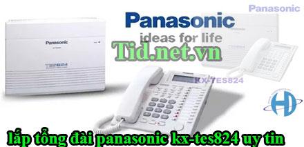 lap-tong-dai-panasonic-kx-tes824-uy-tin