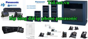 lap-dat-tong-dai-ip-phone-panasonic