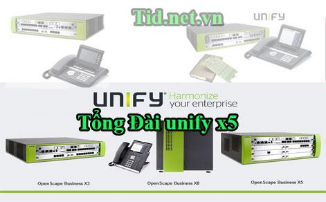 tong-dai-unify-x5