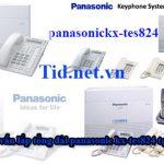Dịch vụ tư vấn lắp tổng đài panasonic kx-tes824 tại nha trang