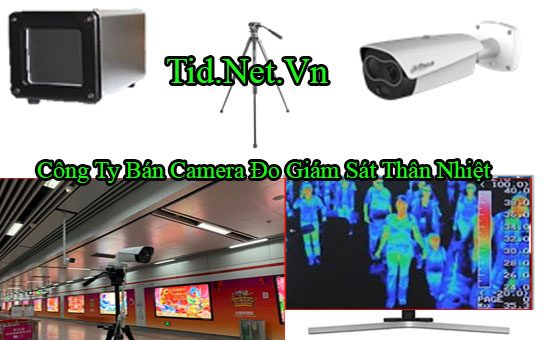 Cong Ty Ban Camera Do Giam Sat Than Nhiet